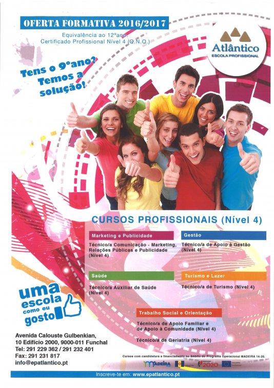 Oferta formativa da Escola Profissional Atlântico para o ano lectivo 2016/2017