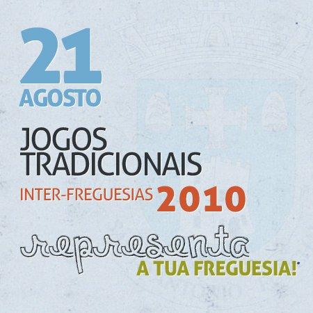 Jogos Tradicionais Inter-Freguesias - 21 de Agosto de 2010