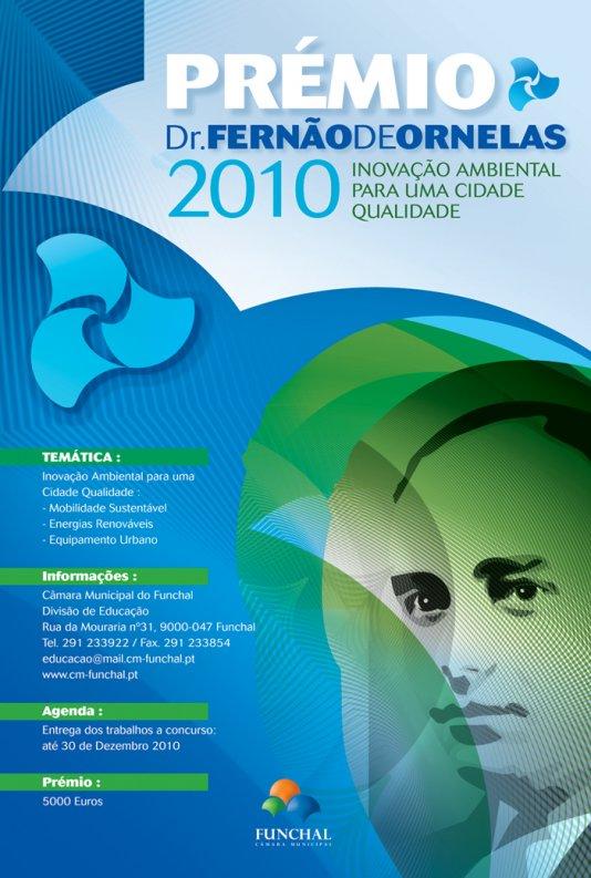 Prémio Dr. Fernão de Ornelas 2010 - Inovação Ambiental para uma Cidade Qualidade
