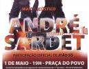 Concerto de André Sardet dia 1 de maio as 19h00 na Praça do Povo